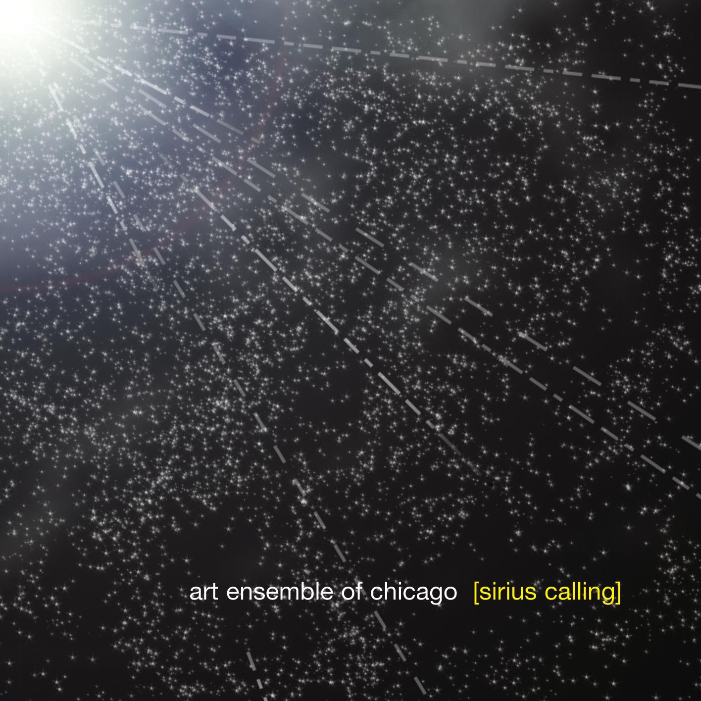 Sirius Calling - Art Ensemble of Chicago