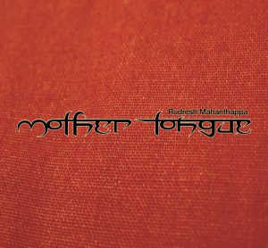 Mother Tongue - Rudresh Mahanthappa