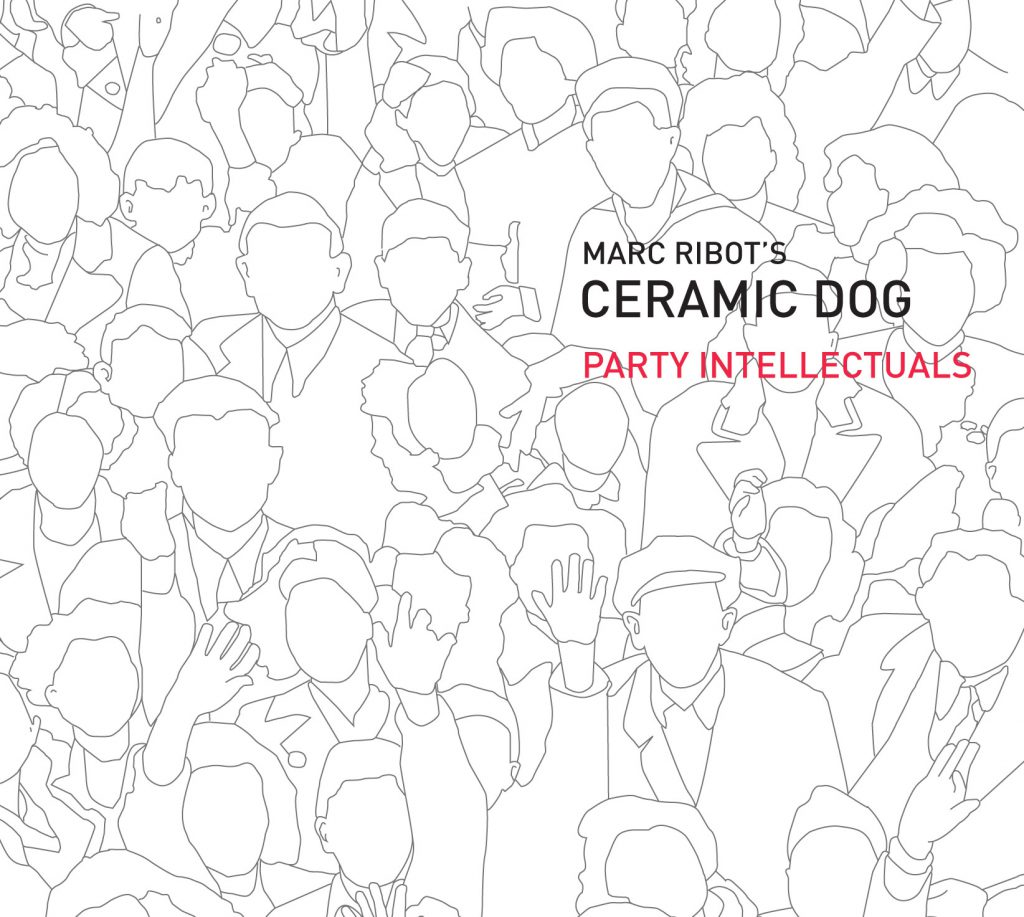 party intellectuals pi recordings  party intellectuals marc ribot s ceramic dog