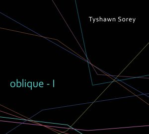 Oblique-I - Tyshawn Sorey