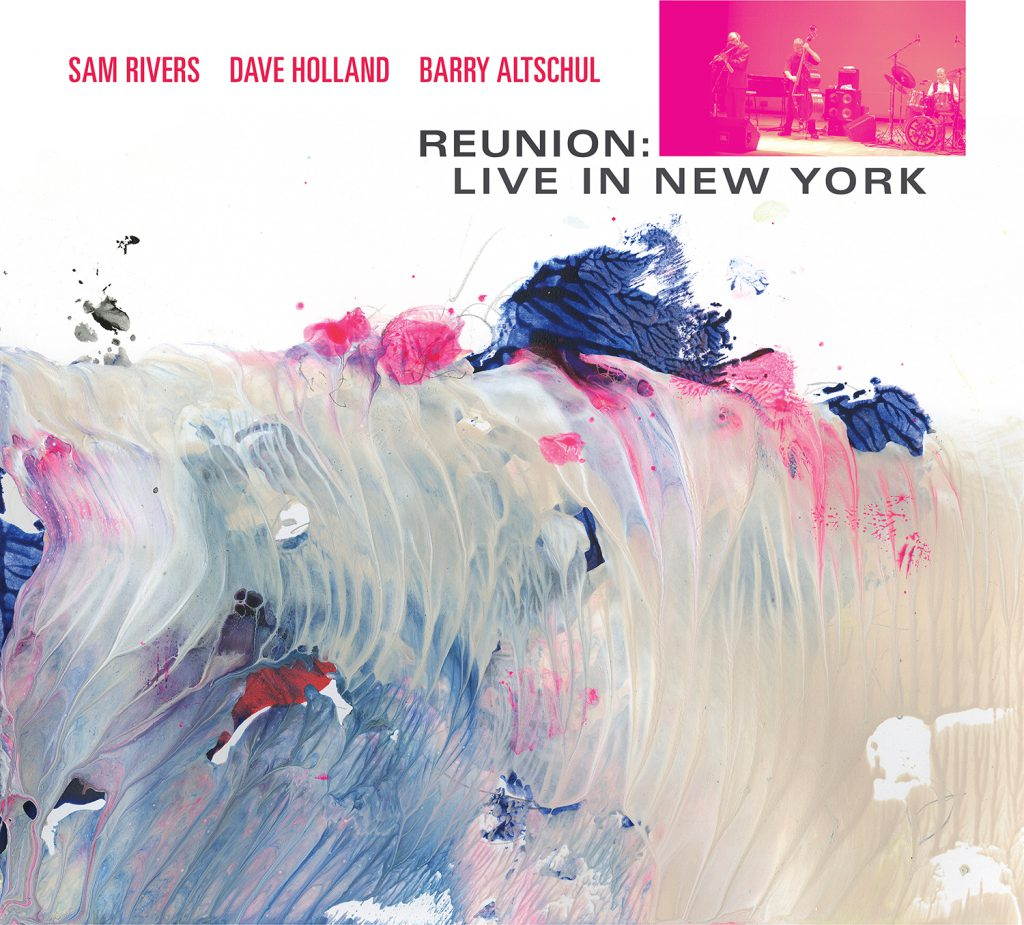 Reunion: Live In New York - Sam Rivers