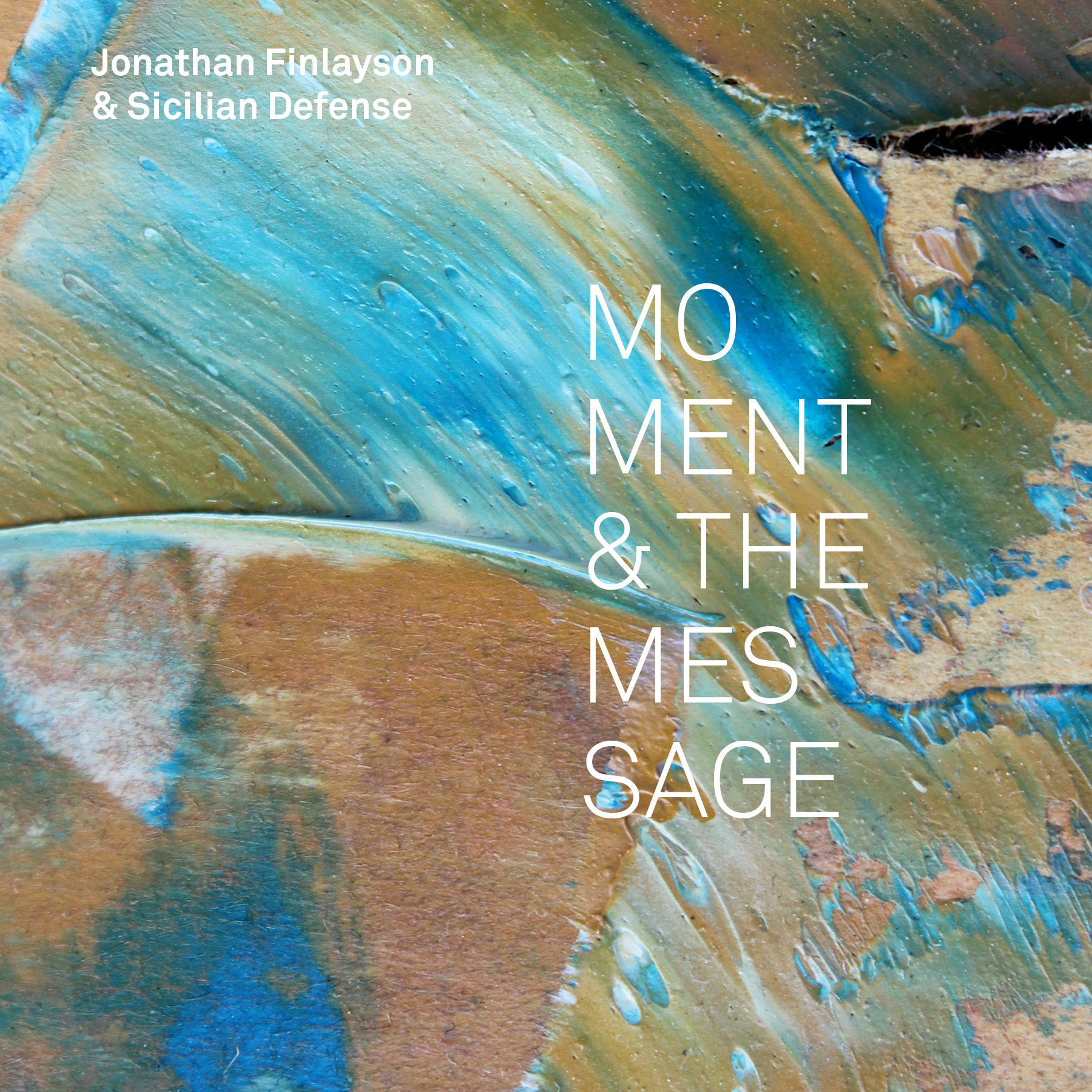Moment & The Message - Jonathan Finlayson