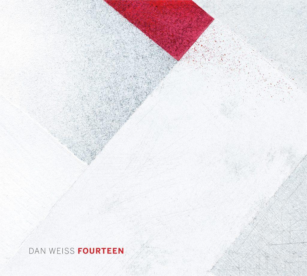 Fourteen - Dan Weiss