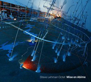 Mise en Abïme - Steve Lehman