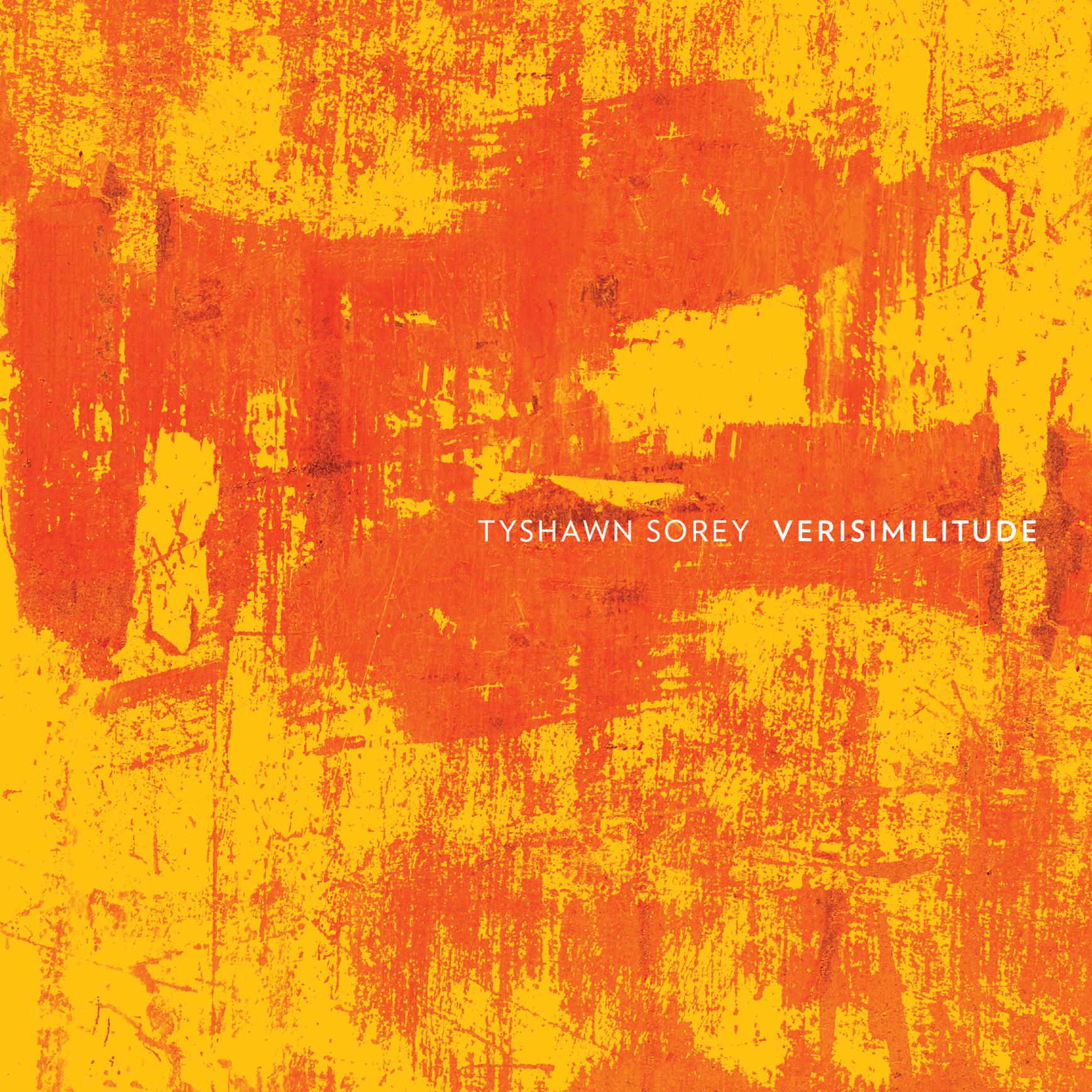 Verisimilitude - Tyshawn Sorey